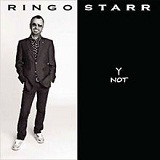 Y Not Lyrics Ringo Starr