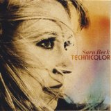 Technicolor Lyrics Sara Beck