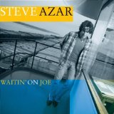 Waitin' On Joe Lyrics Steve Azar