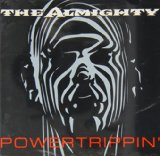 Powertrippin' Lyrics The Almighty