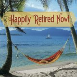 Happily Retired Now! Lyrics The Early Bird Specials