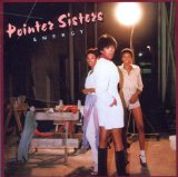 Energy Lyrics The Pointer Sisters