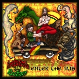 Enter the Dub Lyrics Bremerton Dub Rockers