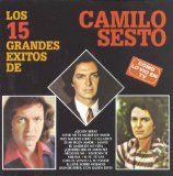 Los 15 Grandes Exitos De Lyrics Camilo Sesto