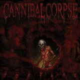 Torture Lyrics Cannibal Corpse