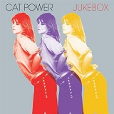 Jukebox Lyrics Cat Power