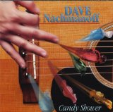 Candy Shower Lyrics Dave Nachmanoff