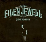 Queen Of The Minor Key Lyrics Eilen Jewell
