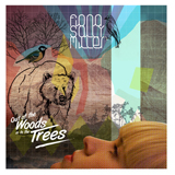 Out Of The Woods And In To The Trees Lyrics Fiona Sally Miller