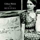 Revival Lyrics Gillian Welch
