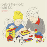 Before the World Was Big Lyrics Girlpool