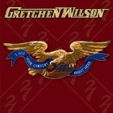 Miscellaneous Lyrics Gretchen Wilson