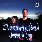 Electricidad Lyrics Jesse & Joy