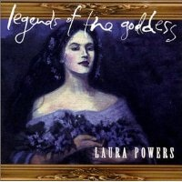 Legends of the Goddess Lyrics Laura Powers