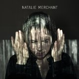 Natalie Merchant Lyrics Natalie Merchant