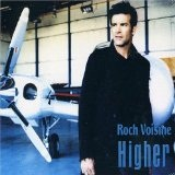 Higher Lyrics Roch Voisine