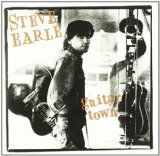 Guitar Town Lyrics Steve Earle