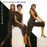 Black & White Lyrics The Pointer Sisters