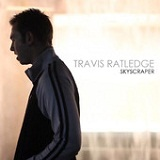 Skyscraper (Single) Lyrics Travis Ratledge