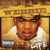 Mr. Savage Life Lyrics Webbie