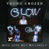 G.L.O.W. Lyrics Young Chozen