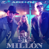 Una en un Millón (Single) Lyrics Alexis & Fido