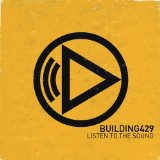 Listen To The Sound Lyrics Building 429