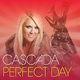 Perfect Day Lyrics Cascada