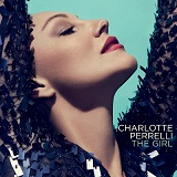 The Girl Lyrics Charlotte Perrelli