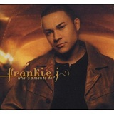 whats a man to do Lyrics Frankie J