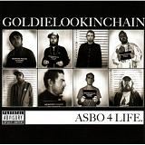 Asbo4Life Lyrics Goldie Lookin Chain