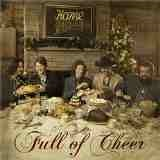 Full of Cheer Lyrics Home Free
