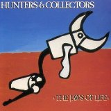 Jaws Of Life Lyrics Hunters And Collectors