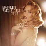 Centre Stage Lyrics Kimberley Walsh