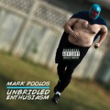 Unbridled Enthusiasm Lyrics Mark Poolos