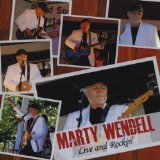 Live And Rockin' Lyrics Marty Wendell