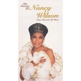 The Essence of Nancy Wilson: Four Decades of Music Lyrics Nancy Wilson