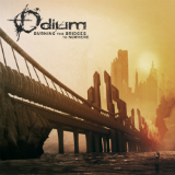 Burning the Bridges to Nowhere Lyrics Odium