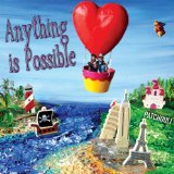 Anything Is Possible Lyrics Patchouli