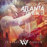 Welcome to Atlanta Live 2014 Lyrics Seventh Wonder
