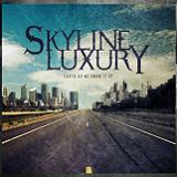Earth As We Know It EP Lyrics Skyline Luxury