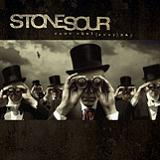 Come What(ever) May Lyrics Stone Sour