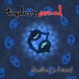 Death of a Friend Lyrics Trapdoor Social