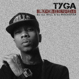 Black Thoughts (Mixtape) Lyrics Tyga