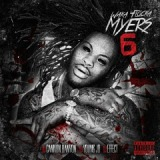 Waka Flocka Myers 6 Lyrics Waka Flocka Flame