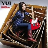 I Loved Yesterday Lyrics Yui