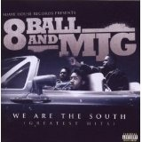 We Are The South: Greatest Hits Lyrics 8Ball And MJG