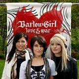 Love & War Lyrics BarlowGirl