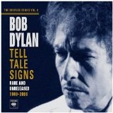 Tell Tale Signs Lyrics Bob Dylan