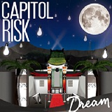 Dream Lyrics Capitol Risk
